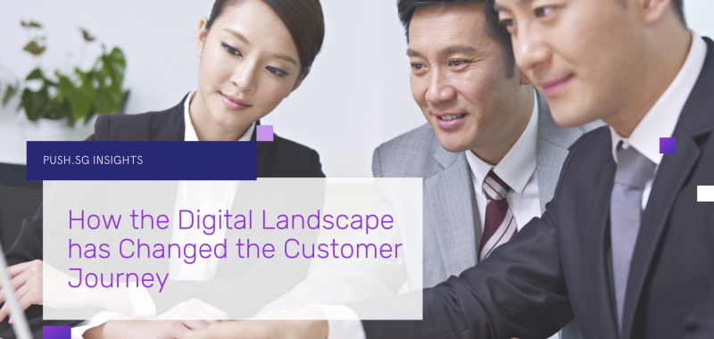 How the Digital Landscape has Changed the Customer Journey