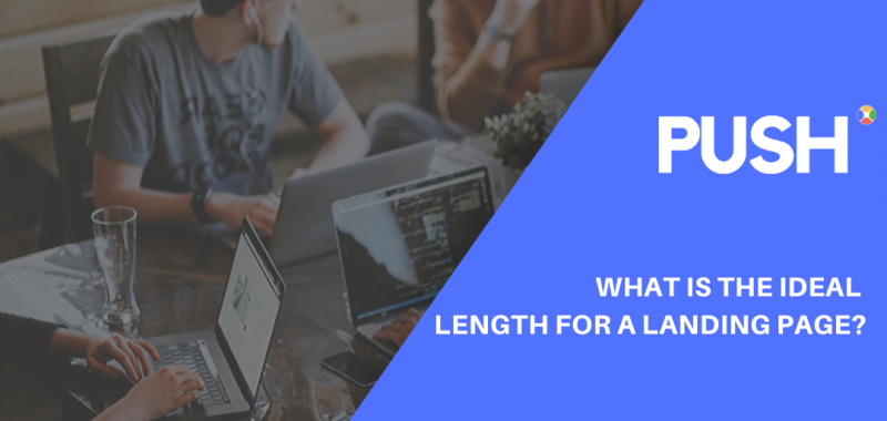 What is the Ideal Length for a Landing Page?